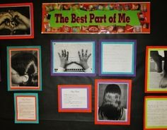 Great for Poetry month! A photo montage of student's favorite body parts as part of a display entitled The Best Part of Me
