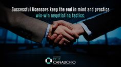 http://PeteCanalichio.com. Successful licensors keep the end in mind and practice win-win negotiating tactics. Grab Valuable Resources from Brand Licensing Experts for 100% Free Today. Visit http://PeteCanalichio.com/fast-track