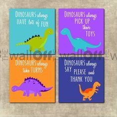 Dinosaur Playroom Set - Set of 4 - Even Dinosaurs Say Please & Thank You, Take Turns, Pick up Toys Etc. Say Please, Please And Thank You, Dinosaur Quotes, Kids Bedroom, Bedroom Ideas, Dinosaurs, Playroom, Leo, Baby Boy