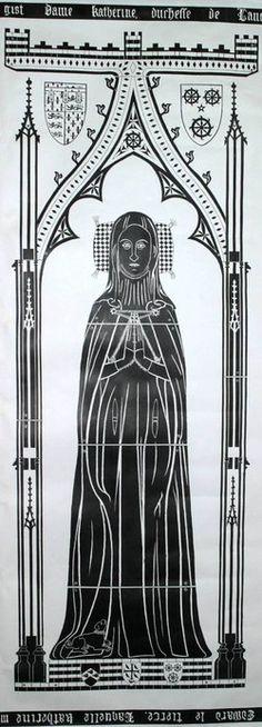 Katherine de Roet Swynford, long time mistress of John of Gaunt, Duke of Lancaster and finally his third wife. Duke Of Lancaster, John Of Gaunt, Lincoln Cathedral, British History, Asian History, Tudor History, Ancient History, Vice Versa, King Henry Viii