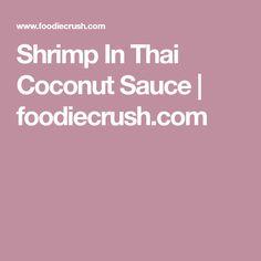 Shrimp In Thai Coconut Sauce | foodiecrush.com