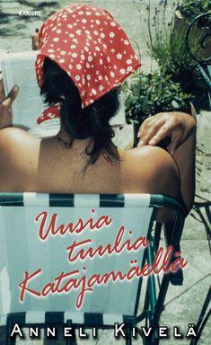 Anneli Kivelä: Uusia tuulia Katajanmäellä