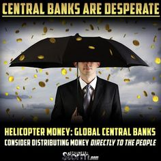 Central Banks Are Desperate | Helicopter Money: Global Central Banks Consider Distributing Money Directly To The People | Stillness in the Storm - 3/23/2016 - #HELICOPTERMONEY #BASICINCOME #ECONOMY #CENTRALBANKS #BROKE  #SITS #STILLNESSINTHESTORM  Long Link: http://sitsshow.blogspot.com/2016/03/Central-Banks-Are-Desperate-Helicopter-Money-Global-Central-Banks-Consider-Distributing-Money-Directly-To-The-People.html