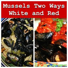 Mussels 2 ways - red and white sauce - two recipes! www.chewsandbrews.ca