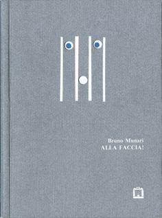 Bruno Munari, Alla faccia!