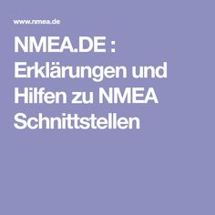NMEA.DE : Erklärungen und Hilfen zu NMEA Schnittstellen