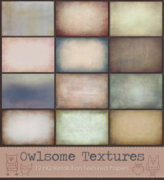 """""""Owlsome Textures"""" Paper Set  ~ includes 12 HQ Resolution Textured Papers great for all your creative projects:   1. Antique Rose 2. Brandy 3. Caballero 4. Chai 5. Champagne Kiss 6. Frosty Etude 7. Misty Lilac 8. New Era 9. Old Gold 10. Teal Tale 11. Vida 12. Vintage Wind"""
