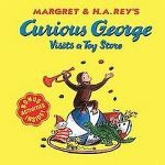 Curious George Visits a Toy Store ( Curious George) (Paperback) by H. A. Rey
