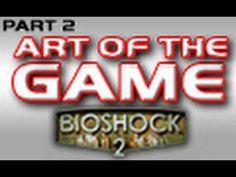 (1) Bioshock 2: Part 2 of 5: Lead Environment Artist - YouTube