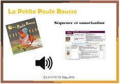 Séquence La petite Poule Rousse sonorisation de l'album la petite Poule Rousse