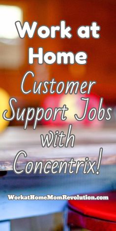 Work at Home Customer Support Jobs with Concentrix! Concentrix is hiring work from home customer service agents nationwide in the U.S. Both part and full-time telecommute opportunities are available. Excellent remote job opp! WorkatHomeMomRevolution.com