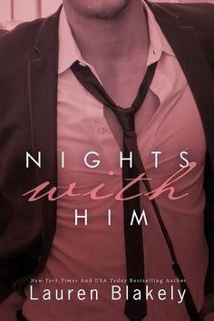 Nights with Him (Seductive Nights 4) by Lauren Blakely @laurenblakely3 #erotica…