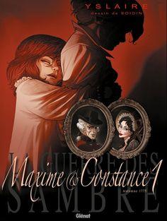 """La Guerre des Sambre - """"Maxime et Constance 1"""" de Bernard Yslaire"""