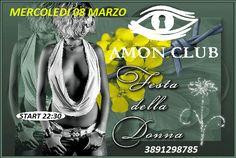 AMON CLUB PRIVE: FESTA DELLA DONNA