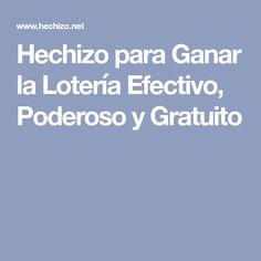 Hechizo para Ganar la Lotería Efectivo, Poderoso y Gratuito