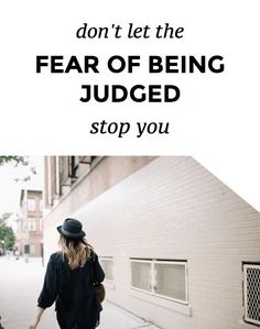 How To Overcome The Fear Of Being Judged And Start Following Your Dreams | The fear of being judged can keep us from pursuing our dreams. Learn simple steps to manage your anxiety and increase your self-esteem and confidence.