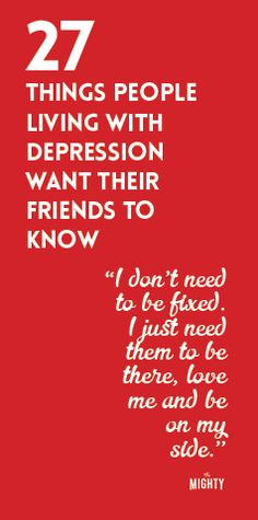 27 Things People Living With Depression Want Their Friends to Know