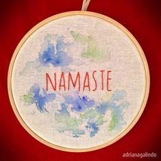 Embroidery and watercolor / Bordado com Aquarela / aro 14 , Namaste by Adriana Galindo