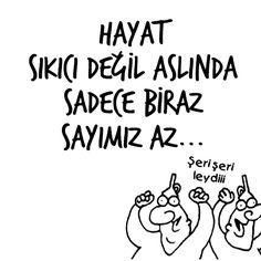 Hayat sıkıcı değil aslında sadece biraz sayımız az... (Şeri şeri leydiii.) #karikatür #mizah #matrak #komik #espri #komik #şaka #gırgır #komiksözler #hunili