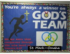 Sunday school bulletin board - a bulletin board themed to tie-in with the Olympics