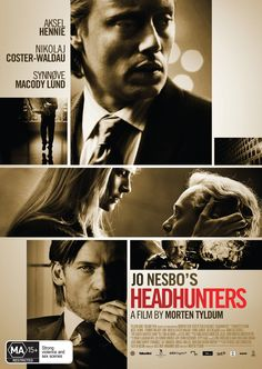 Married to an inspiring blonde Roger Brown is a successful HR at days and a thief of valuable pictures at night. His disadvantage is the height of 1.68 cm. Jo Nesbo's Headhunters movie is one of the limits of human strength and life's irony. Norwegian violent thriller when the mouse is the cat ;)