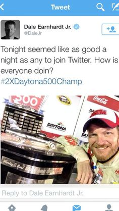 Dale Earnheart Jr. @dale Earnhardt Jr. wins Daytona 500, joins Twitter. 6 hours later 300k followers and growing fast