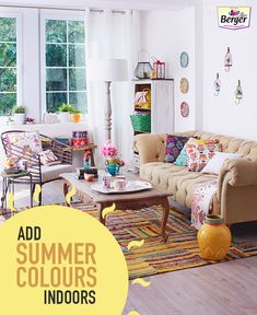 Give your indoors the hint of lively summer colours to make it look more lively.