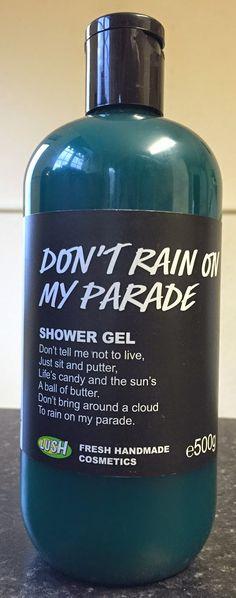 Don't Rain On My Parade Shower Gel. violet scented shower gel.