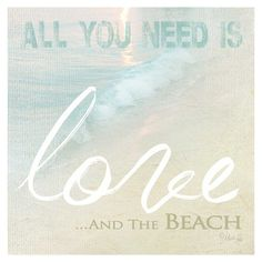 All you need is Love...and the Beach