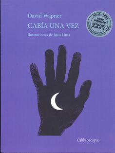 Autor: Wapner, David/ Ilustrador: Juan Lima Género: Poesía/ Libro ilustrado