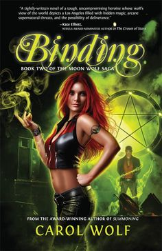 #CoverReveal Binding (Wolf Moon Saga #1) by Carol Wolf. Published April 2nd 2013 by Night Shade Books.