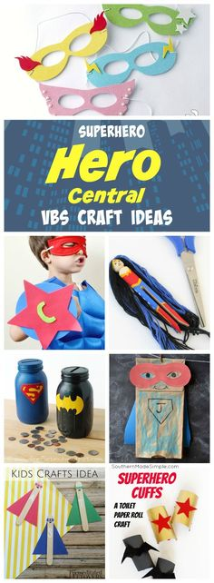 12 Super Hero Themed Craft Ideas - Perfect for Hero Central VBS 2017!