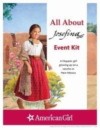 osefina Printable Activities    Host a fun event inspired by the stories of Josefina Montoya, a caring girl growing up in New Mexico in 1824. This easy-to-download event planner, plus additional activities, puzzles, and games, will get girls interested in this inspiring historical character.