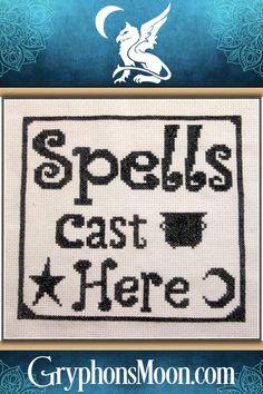 """Spells Cast Here"" Cross Stitch Pattern Pagan Cross Stitch, Counted Cross Stitch Patterns, Cross Stitch Designs, Cute Pattern, Simple Pattern, Samhain Halloween, Halloween Cross Stitches, Black And White Design, Craft Supplies"