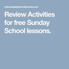 Review Activities for free Sunday School lessons.