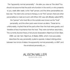 """Alison Miller - """"The """"apparently normal personality"""" - the alter you view as """"the client""""You should..."""". psychology, personality, therapy, alter, psychotherapy, dissociation, dissociative-identity-disorder, multiple-personalities, multiple-personality-disorder, split-personality, apparently-normal-part, structural-dissociation, alter-personality, apparently-normal-personality, did, mpd"""