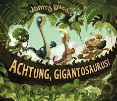 Achtung, Gigantosaurus! von Jonny Duddle und weiteren, http://www.amazon.de/dp/3785579837/ref=cm_sw_r_pi_dp_Jfl3tb1KWRWPE