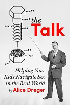 The Talk Helping Your Kids Navigate Sex in the Real World Kindle Single ** For more information, visit image link.