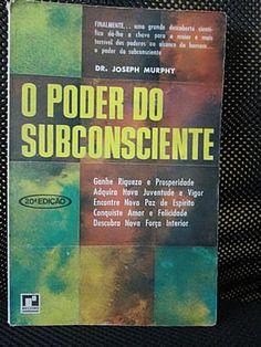 Livro O Poder do Subconsciente - Joseph Murphy #livro #leitura #literatura #subconsciente #inconsciente #autoajuda