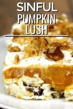 Pumpkin Lush is one of my favorite easy dessert recipes. It comes together in no time at all and is always a crowd pleaser! It's light, airy and oh, so sinful! Fun Easy Recipes, Delicious Dinner Recipes, Best Dessert Recipes, Easy Desserts, Sweet Recipes, Bread Recipes, Best Thanksgiving Recipes, Thanksgiving Desserts, Holiday Recipes