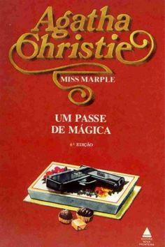 Um Passe de Mágica - Agatha Christie                                                                                                                                                                                 Mais                                                                                                                                                                                 Mais