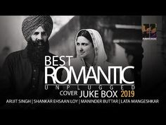 Best Hindi Unplugged Romantic songs 2019 | Arijit singh,Maninder Buttar, Lata | Cover Special - YouTube Amarjeet Singh, Music Channel, Music Labels, Romantic Songs, Jukebox, Romance, Thankful, Singer, Youtube