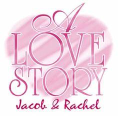 A Love Story - Jacob & Rachel