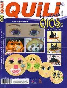 RevistaQuili Ojos N°3, una revista con el paso a paso, aprenderás a pintar los ojos de los muñecos. Te servirá para todo tipo de muñecos, fufuchas, muñecas de tela ect.