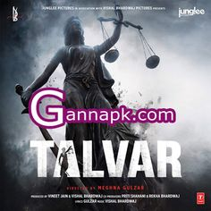 Download Talvar (2015) Movie Mp3 Songs From Movie Talvar, Talvar 2015 All Mp3 Songs Free Download. Songs.Pk Talvar (2015) Mp3 Download, Download Talvar  Full Album Songs, Talvar (2015)  320Kbps  Mp3 Free Song Download, Free Download Talvar (2015) Songs.Pk, 320Kbps, Full Song, Free Download, Arooj Aftab, Vishal Bhardwaj, Arijit Singh