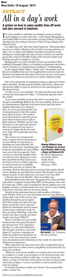 Instead of trying to tackle your 'forever' list, purposefully make a 'today' list!  N.R. Narayana Murthy shares a tip on how to tackle business and personal life in this review of Winning Without Losing by Martin Bjergegaard and Jordan Milne!