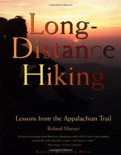 Appalachian Trail Days 2013 | Long-Distance Hiking: Lessons from the Appalachian Trail