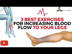 ♥ 3 Best Exercises For Increasing Blood Flow & Circulation To Your Legs - by Dr Sam Robbins Improve Leg Circulation, Bad Circulation, Poor Circulation Symptoms, Varicose Vein Remedy, Varicose Veins Treatment, Water Retention Remedies, Blood Pressure Remedies, Sang, Lower Blood Pressure