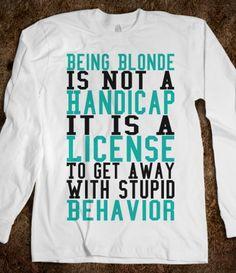 Funny Blonde Shirt