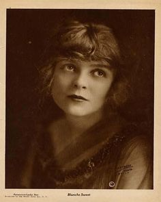 A biography of silent film star Blanche Sweet accompanied by images of Blanche Sweet Movie Cards and Movie Collectibles. Old Movie Stars, Classic Movie Stars, Classic Movies, Silent Screen Stars, Silent Film Stars, Jill Clayburgh, Cincinnati Kids, The Sweetest Thing Movie, Best Sci Fi
